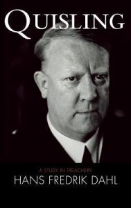 Vidkun Quisling ... his name has been revived recently in the U.S.